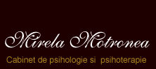 Cabinet psihologic Mirela Motronea Bucuresti